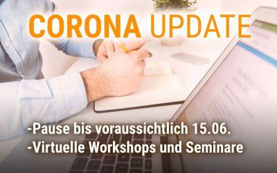 Corona-Update: Seminarpause bis voraussichtlich 15.06.2020